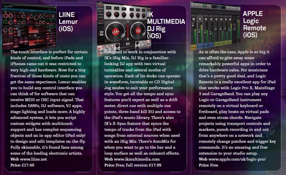 Liine Lemur - iOS<br />IK Multimedia DJ Rig - iOS<br />Apple Logic Remote - iOS