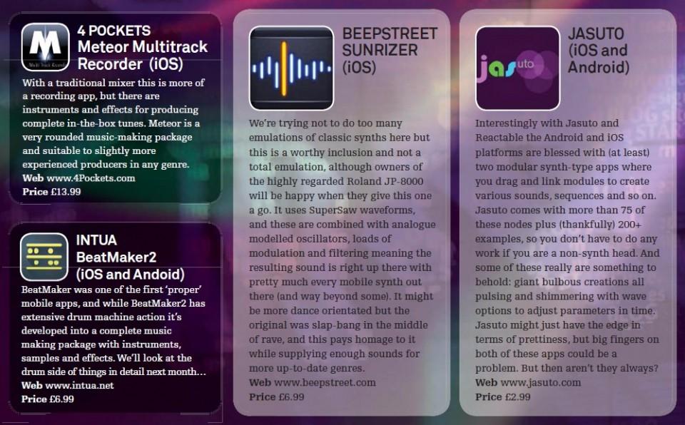 4 Pocekts - Meteor Multitrack Recorder (iOS)<br />Intua - BeatMaker 2 (iOS and Android)<br />Beepstreet - Sunriser (iOS)<br />Jasuto (iOS and Android)