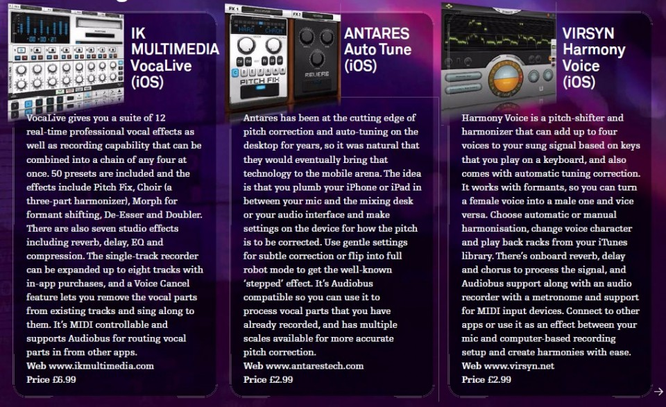 IK Multimedia VocaLive<br />Antares Auto Tune<br />VIRSYN Harmony Voice