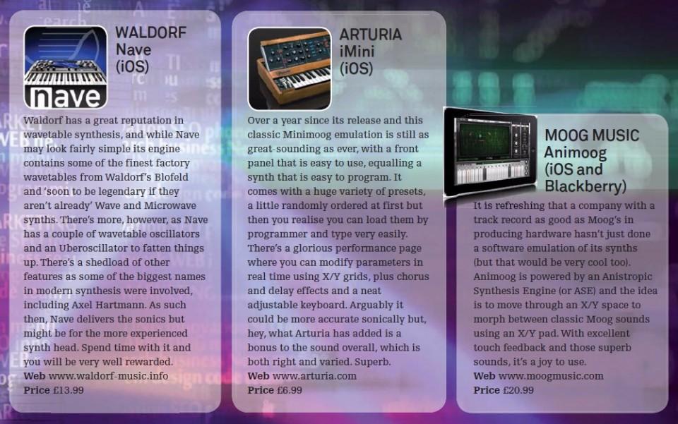 Waldorf Nave - iOS<br />Arturia iMini - iOS<br />Moog Music Animoog - iOS and Blackberry