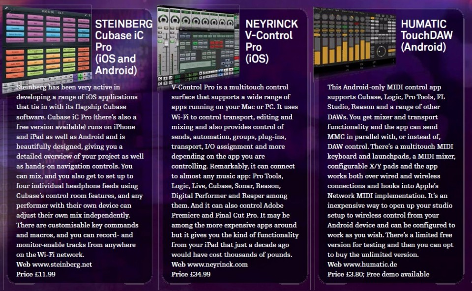 Steinberg Cubase iC Pro - iOS and Android<br />Neyrinck - V-Control Pro - iOS<br />Humatic TouchDAW - Android