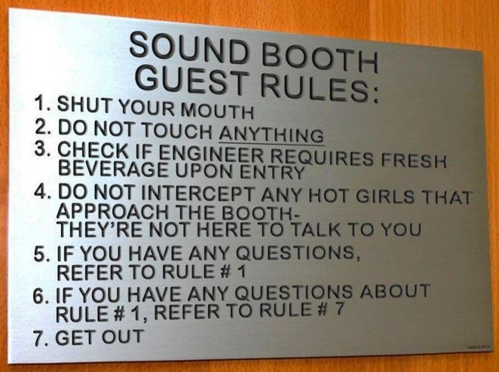 Sound booth guest rules :)